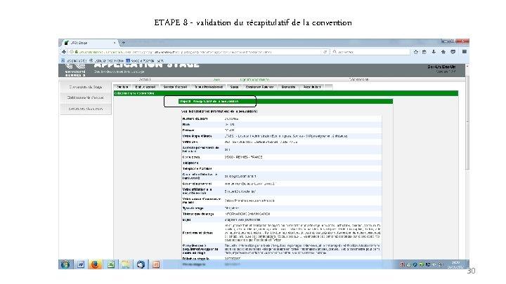 ETAPE 8 - validation du récapitulatif de la convention 30