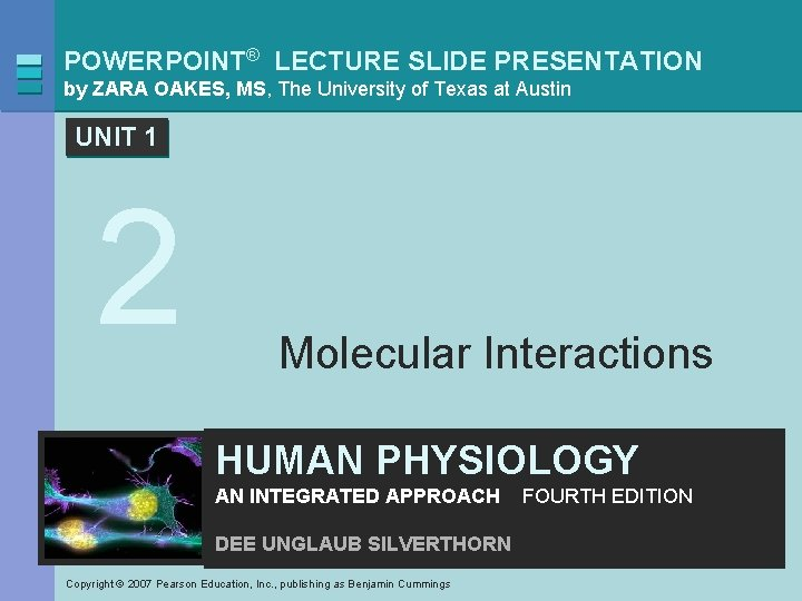 POWERPOINT® LECTURE SLIDE PRESENTATION by ZARA OAKES, MS, The University of Texas at Austin