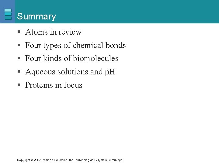 Summary § Atoms in review § Four types of chemical bonds § Four kinds