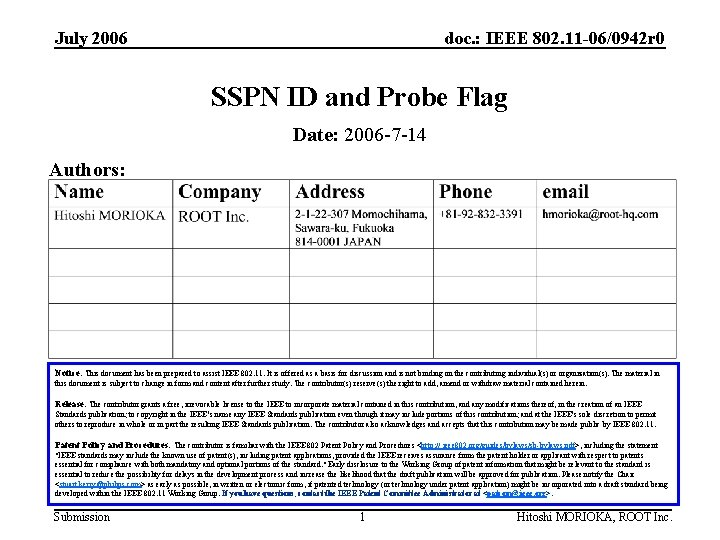 July 2006 doc. : IEEE 802. 11 -06/0942 r 0 SSPN ID and Probe