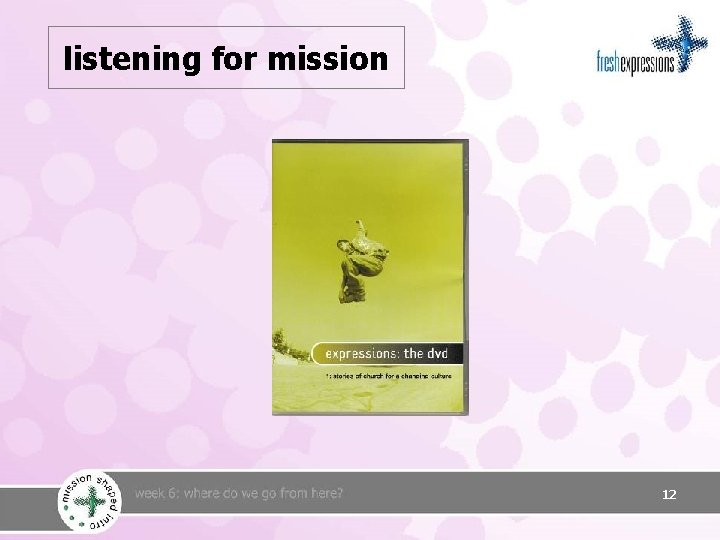 listening for mission 12