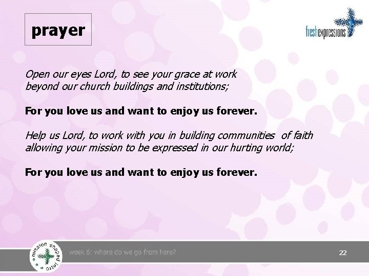 prayer Open our eyes Lord, to see your grace at work beyond our church