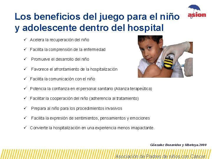 Los beneficios del juego para el niño y adolescente dentro del hospital ü Acelera
