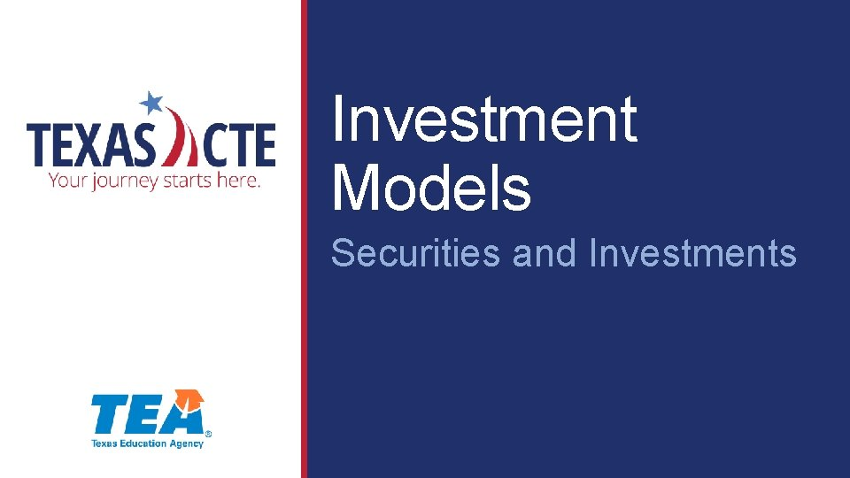 Investment Models Securities And Investments Copyright Texas Education
