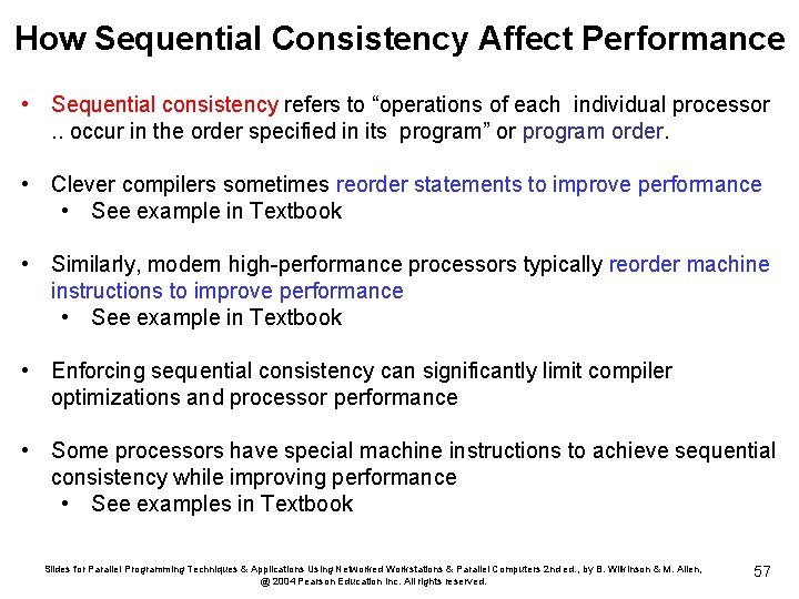 """How Sequential Consistency Affect Performance • Sequential consistency refers to """"operations of each individual"""