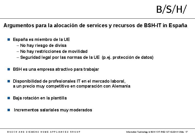 Argumentos para la alocación de services y recursos de BSH-IT in España es miembro