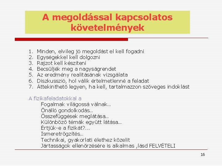 a felvétel látási követelményei)