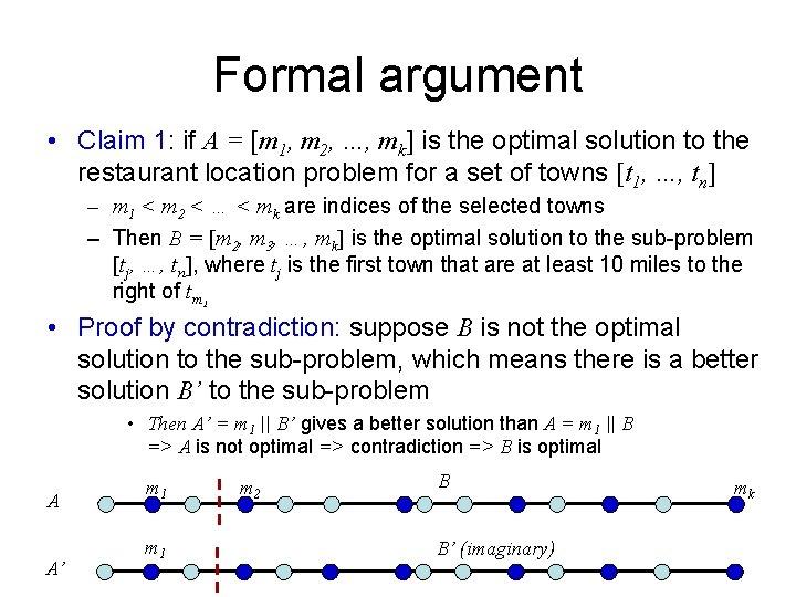 Formal argument • Claim 1: if A = [m 1, m 2, …, mk]