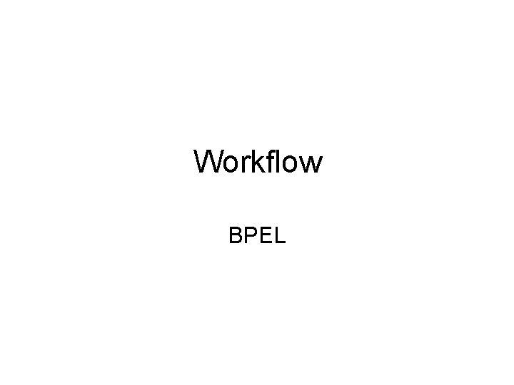 Workflow BPEL