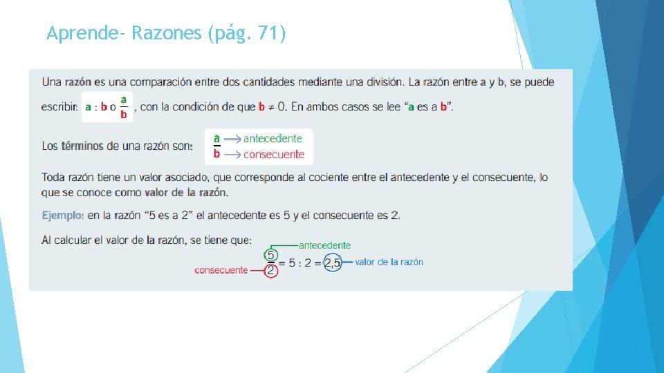 Aprende- Razones (pág. 71)