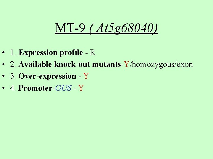MT-9 ( At 5 g 68040) • • 1. Expression profile - R 2.