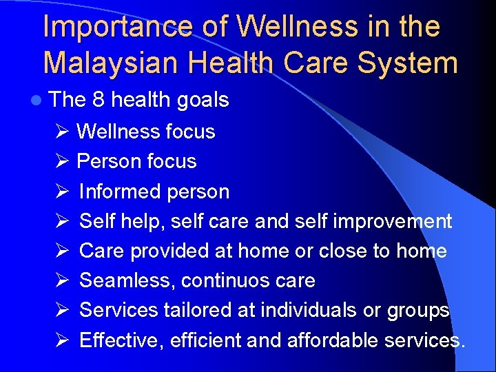 Importance of Wellness in the Malaysian Health Care System l The 8 health goals