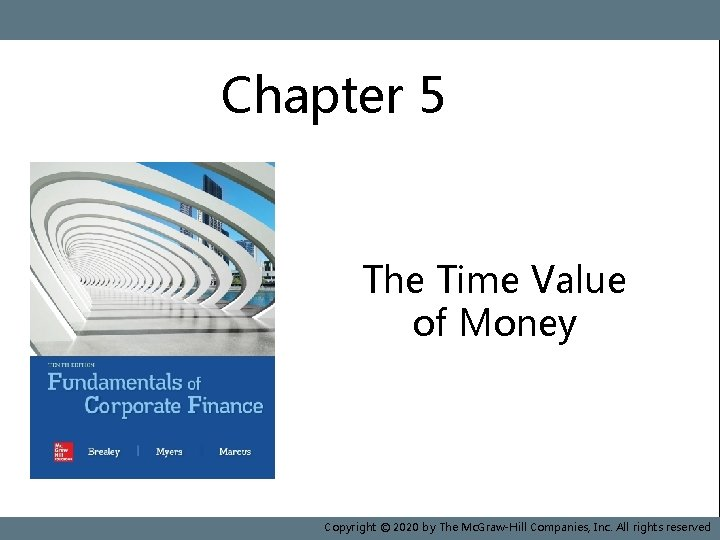 Chapter 5 Book Cover 10 e The Time Value of Money 5 - 1