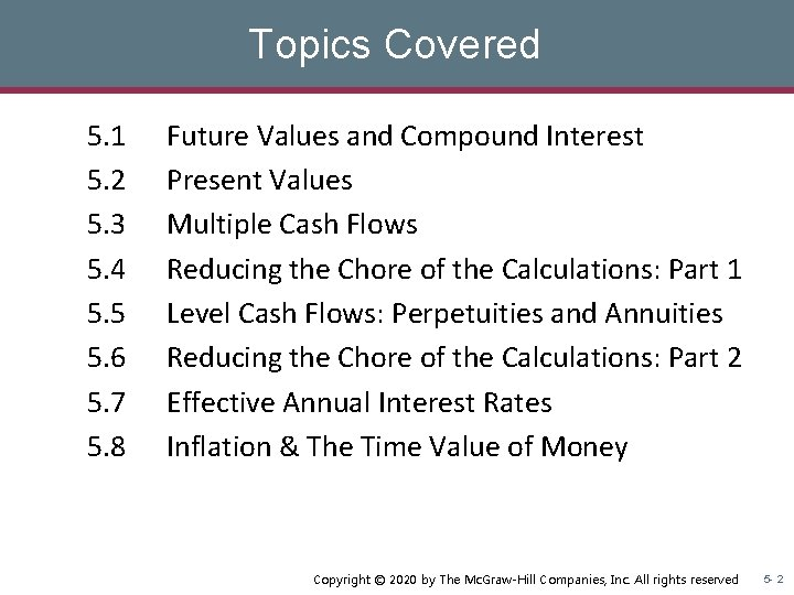 Topics Covered 5. 1 5. 2 5. 3 5. 4 5. 5 5. 6