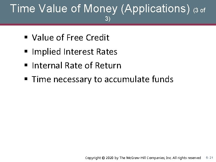 Time Value of Money (Applications) (3 of 3) § § Value of Free Credit