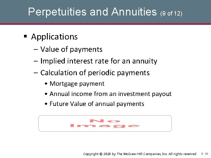 Perpetuities and Annuities (9 of 12) § Applications – Value of payments – Implied