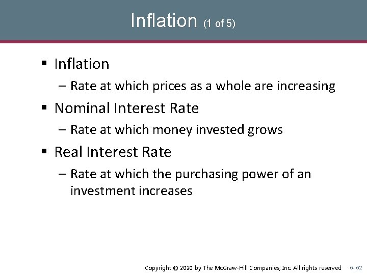 Inflation (1 of 5) § Inflation – Rate at which prices as a whole