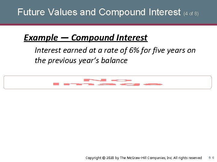 Future Values and Compound Interest (4 of 8) Example — Compound Interest earned at