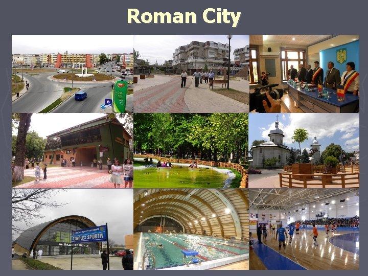 Roman City