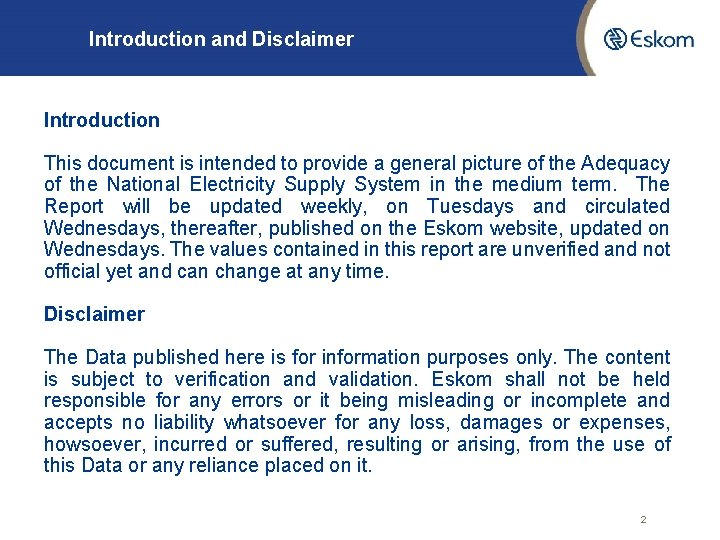 Introduction and Disclaimer Introduction This document is intended to provide a general picture of
