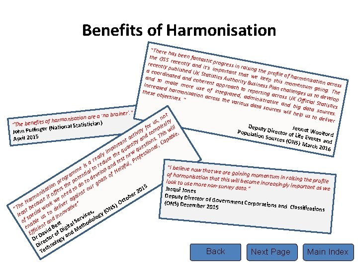 """Benefits of Harmonisation """"There ha the GS s been fanta sti S recently and"""