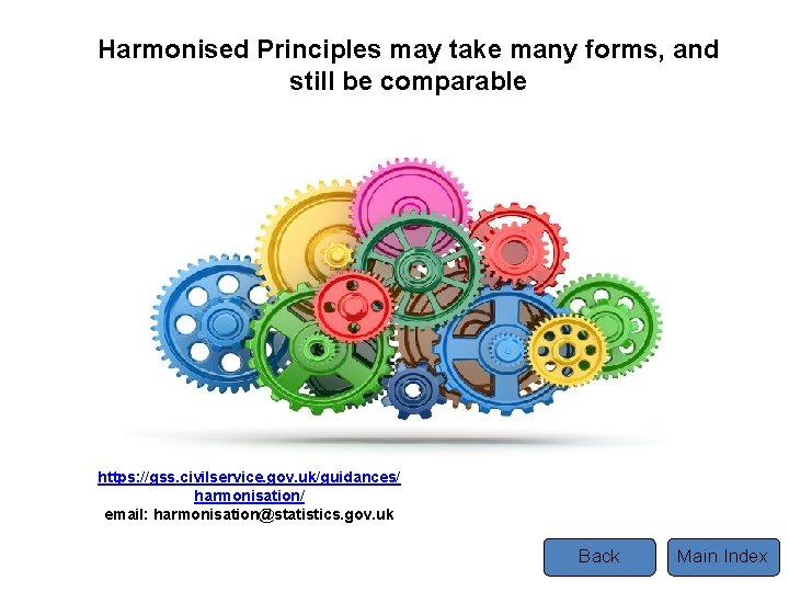 Harmonised Principles may take many forms, and still be comparable Tel https: //gss. civilservice.