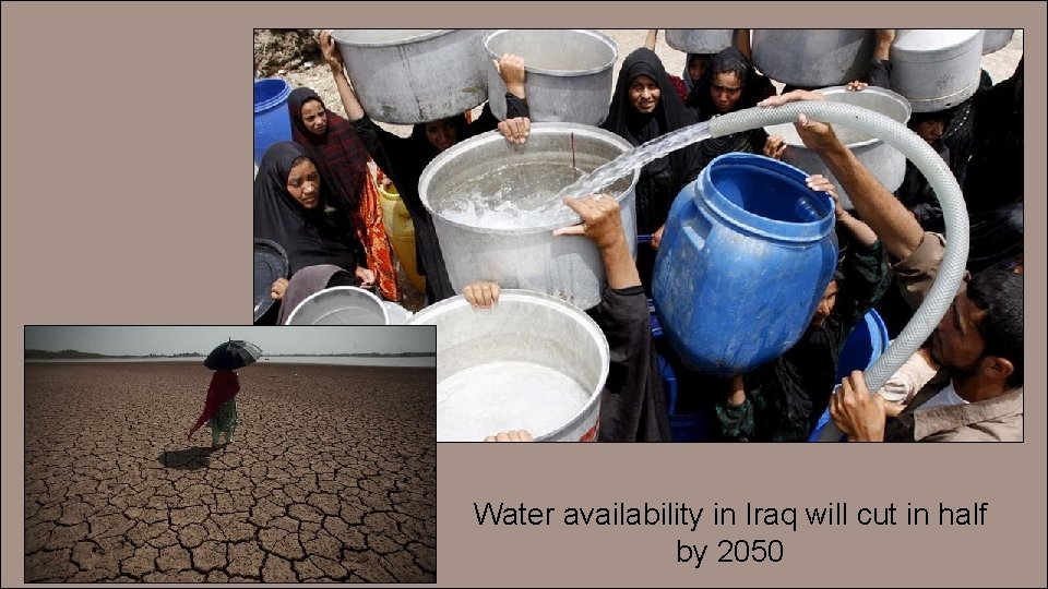 Water availability in Iraq will cut in half by 2050