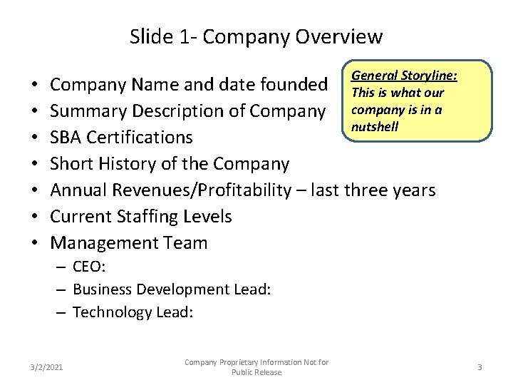 Slide 1 - Company Overview • • General Storyline: This is what our company