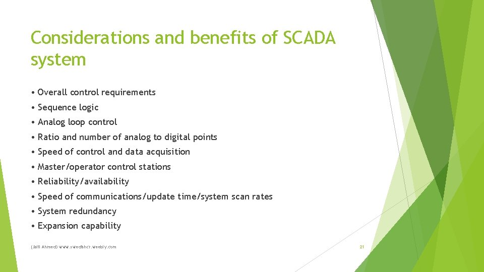 Considerations and benefits of SCADA system • Overall control requirements • Sequence logic •
