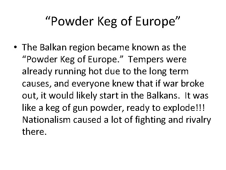 """Powder Keg of Europe"" • The Balkan region became known as the ""Powder Keg"