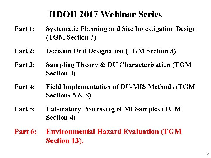 HDOH 2017 Webinar Series Part 1: Systematic Planning and Site Investigation Design (TGM Section