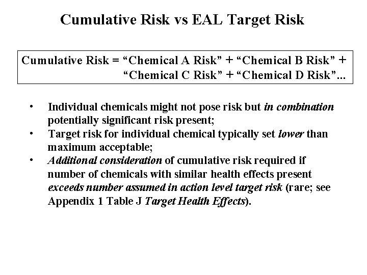 """Cumulative Risk vs EAL Target Risk Cumulative Risk = """"Chemical A Risk"""" + """"Chemical"""