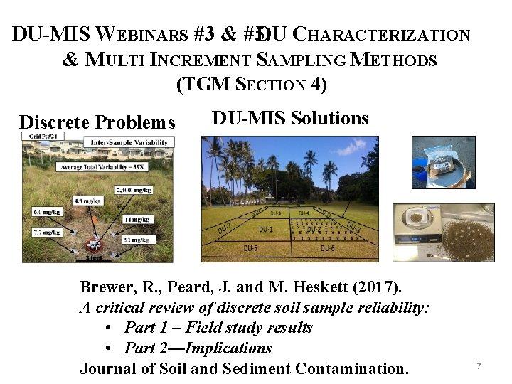 DU-MIS WEBINARS #3 & #5: DU CHARACTERIZATION & MULTI INCREMENT SAMPLING METHODS (TGM SECTION