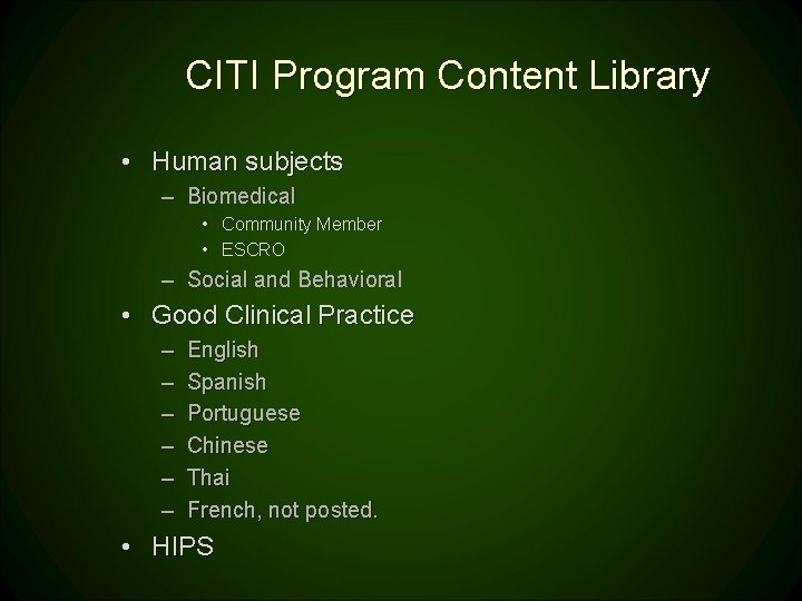 CITI Program Content Library • Human subjects – Biomedical • Community Member • ESCRO