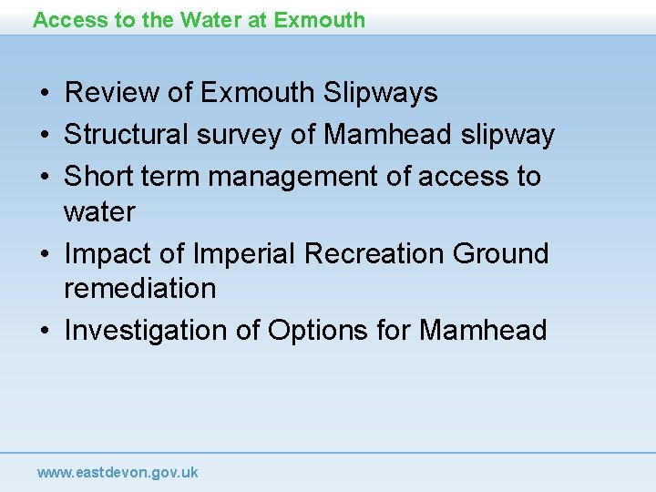 Access to the Water at Exmouth • Review of Exmouth Slipways • Structural survey