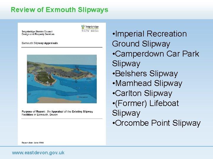 Review of Exmouth Slipways • Imperial Recreation Ground Slipway • Camperdown Car Park Slipway