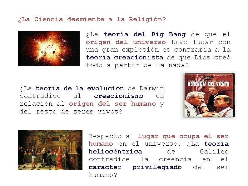 ¿La Ciencia desmiente a la Religión? ¿La teoría del Big Bang de que el
