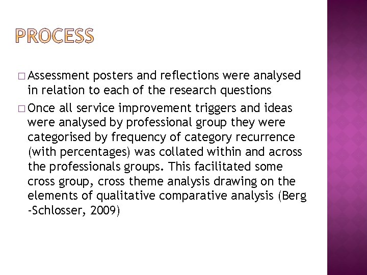 � Assessment posters and reflections were analysed in relation to each of the research