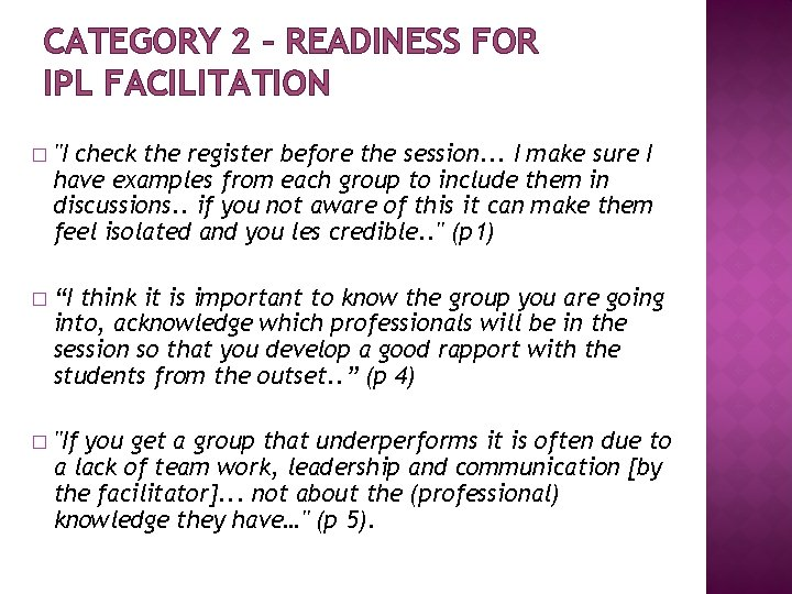 """CATEGORY 2 – READINESS FOR IPL FACILITATION � """"I check the register before the"""