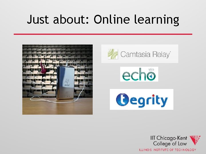 Just about: Online learning