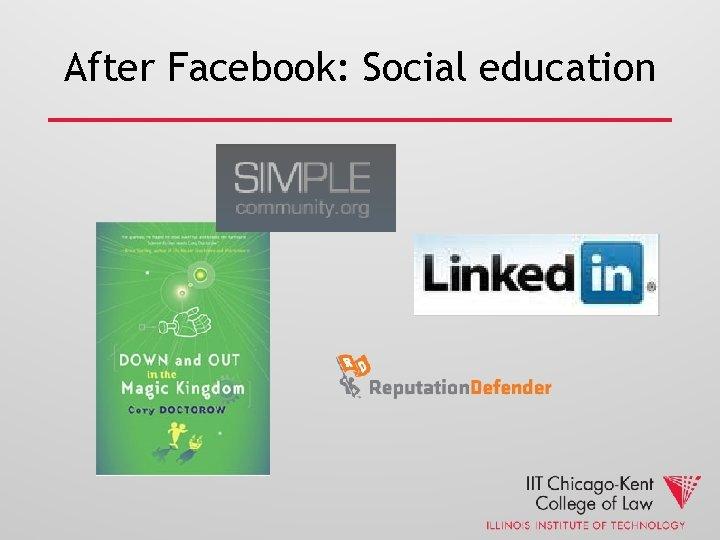After Facebook: Social education