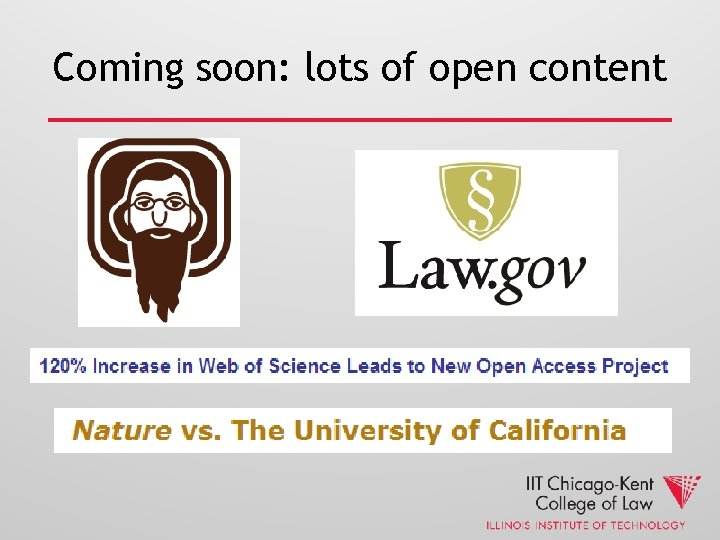 Coming soon: lots of open content