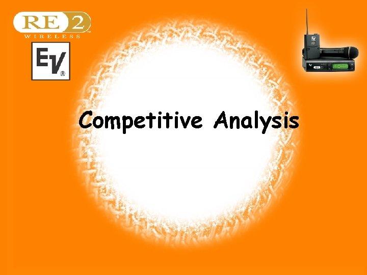 Competitive Analysis Wireless Basics 102 8/06/04