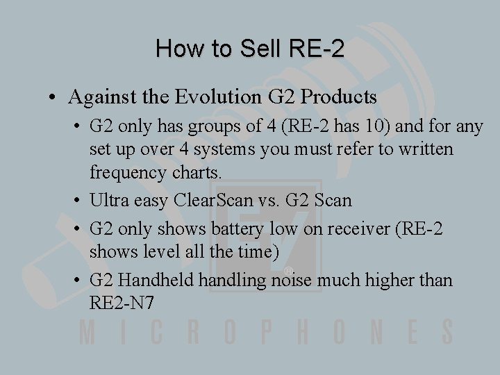 How to Sell RE-2 • Against the Evolution G 2 Products • G 2