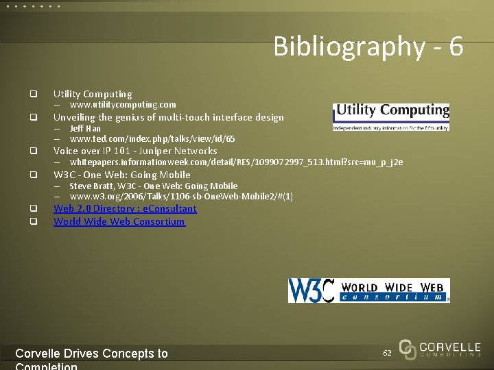 Bibliography - 6 q Utility Computing q Unveiling the genius of multi-touch interface design