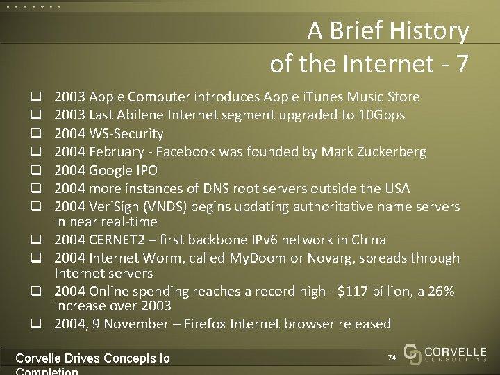 A Brief History of the Internet - 7 q q q 2003 Apple Computer