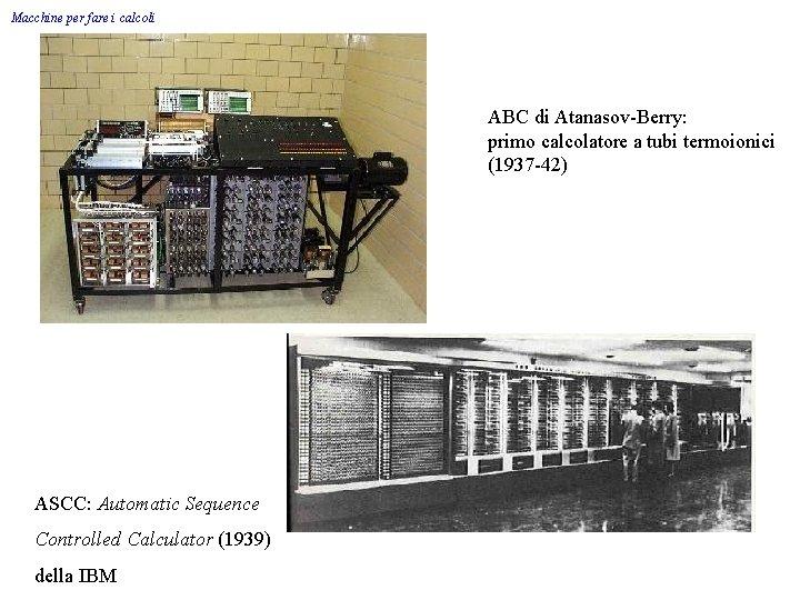 Macchine per fare i calcoli ABC di Atanasov-Berry: primo calcolatore a tubi termoionici (1937