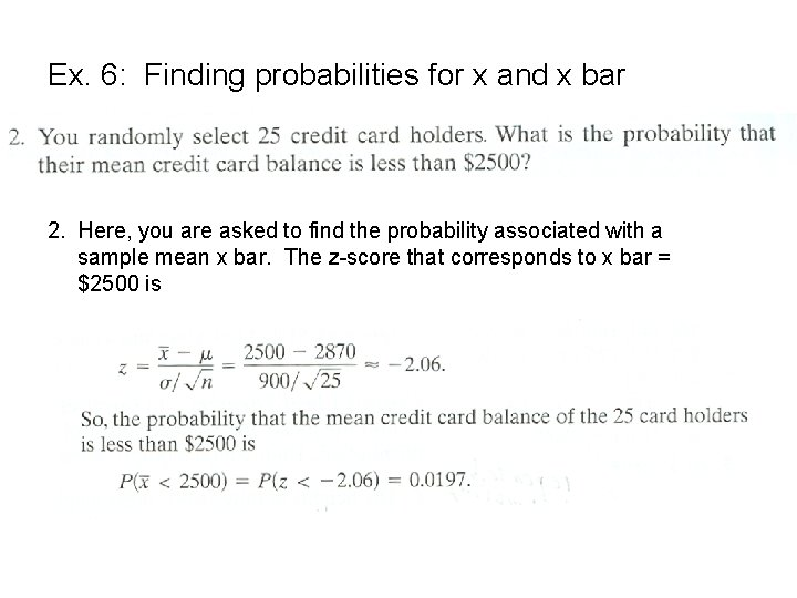 Ex. 6: Finding probabilities for x and x bar 2. Here, you are asked