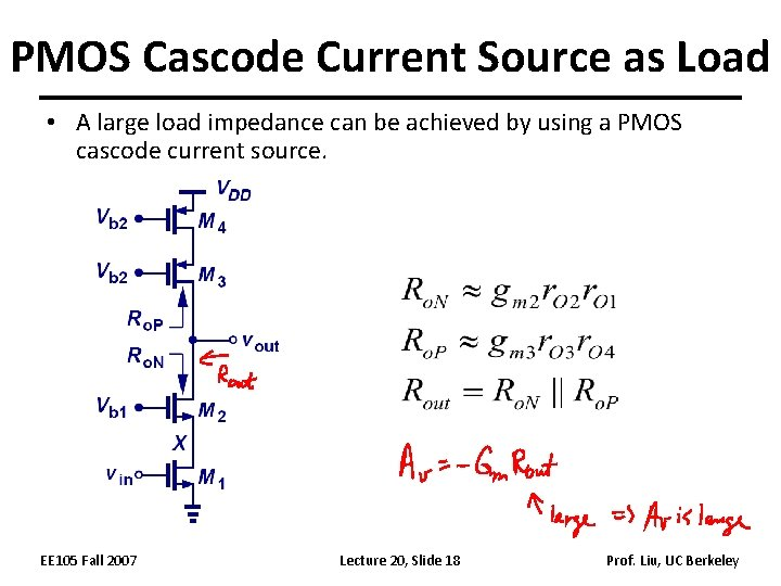 PMOS Cascode Current Source as Load • A large load impedance can be achieved