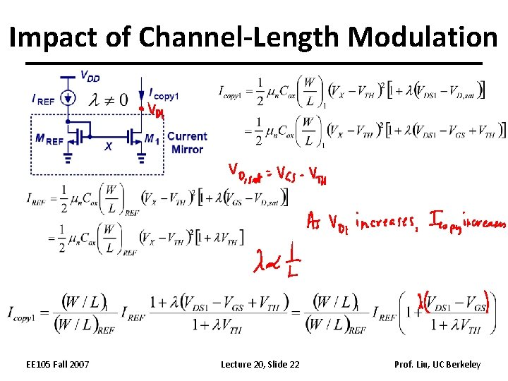 Impact of Channel-Length Modulation EE 105 Fall 2007 Lecture 20, Slide 22 Prof. Liu,